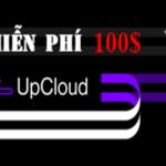 Upcloud Coupon - Tặng 100$ miễn phí dùng thử VPS
